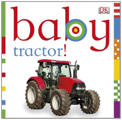 Baby Tractor! 9780756689988