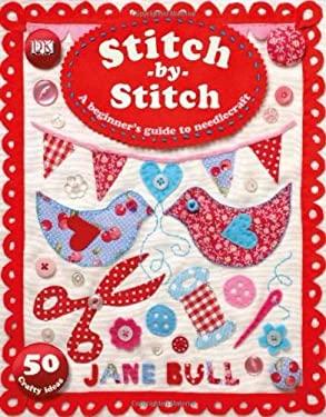 Stitch by Stitch 9780756690229