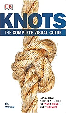 Knots: The Complete Visual Guide 9780756690540
