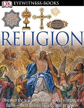 DK Eyewitness Books: Religion 9780756690793