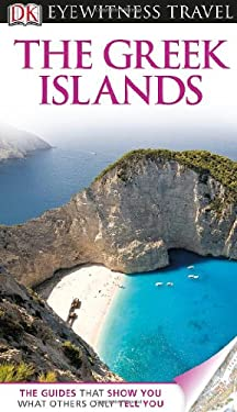 DK Eyewitness Travel Guide: Greek Islands 9780756695088
