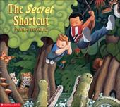 The Secret Shortcut 2835943