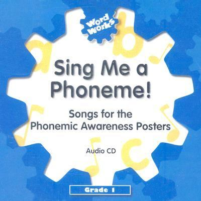 Sing Me a Phoneme!: Songs for the Phonemic Awareness Posters: Grade 1 9780757845574