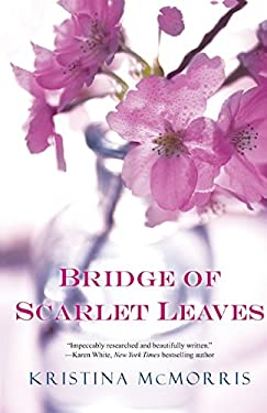 Bridge of Scarlet Leaves 9780758246851