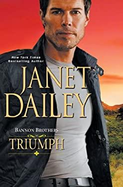 Bannon Brothers: Triumph 9780758255785