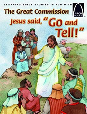 Jesus Says Go and Tell (Arch Book)