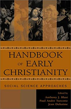 Handbook of Early Christianity : Social Science Approaches