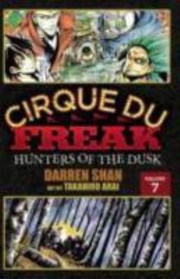 Cirque Du Freak: The Manga, Volume 7: Hunters of the Dusk 9780759530379