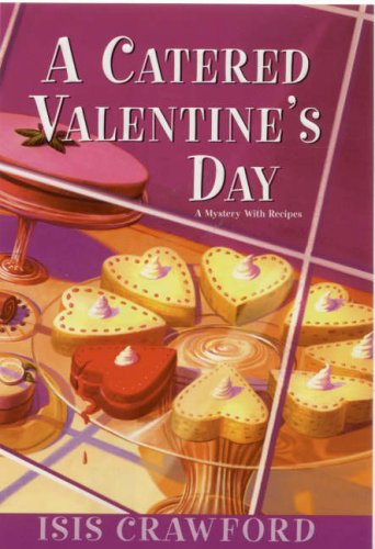 A Catered Valentine's Day 9780758206893