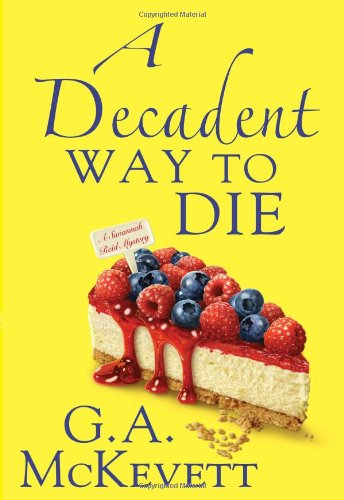 A Decadent Way to Die 9780758238108