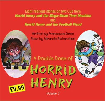 """A Double Dose of Horrid Henry: """"Horrid Henry and the Mega-mean Time Machine"""", """"Horrid Henry and the Football Fiend"""""""