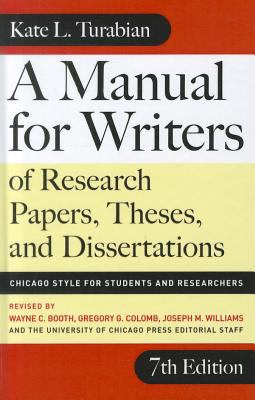 A Manual for Writers of Research Papers, Theses, and Dissertations: Chicago Style for Students and Researchers 9780756983550