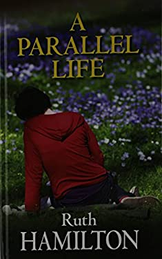 A Parallel Life 9780750534659