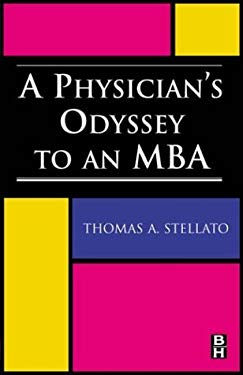 A Physician's Odyssey to an MBA 9780750674164