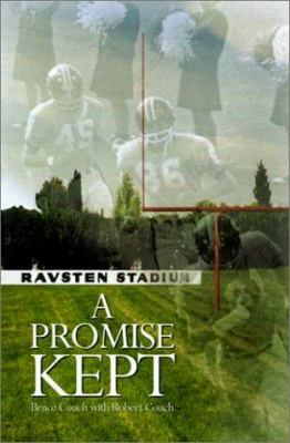 A Promise Kept: Vernon Ravsten an Uncommon Man for Our Season 9780759602137