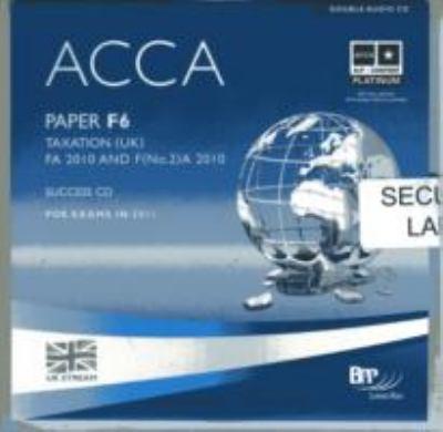 ACCA - F6 Tax FA2010: Audio Success 9780751794311