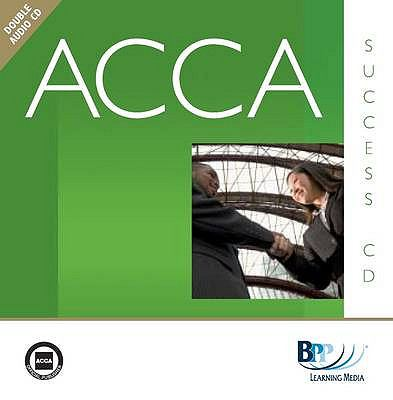 ACCA - P2 Corporate Reporting (INT): Audio Success 9780751765380