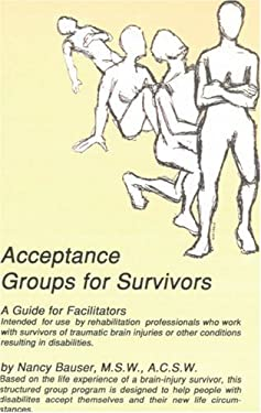 Acceptance Groups for Survivors: A Guide for Facilitators 9780759622630