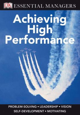 Achieving High Performance 9780756642877