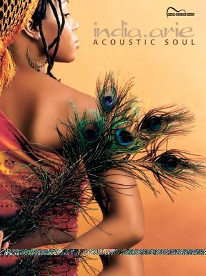 India.Arie -- Acoustic Soul: Guitar Songbook Edition 9780757981586