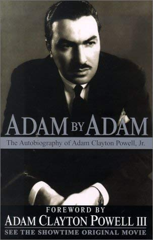 Adam by Adam: The Autobiography of Adam Clayton Powell, Jr. 9780758201959