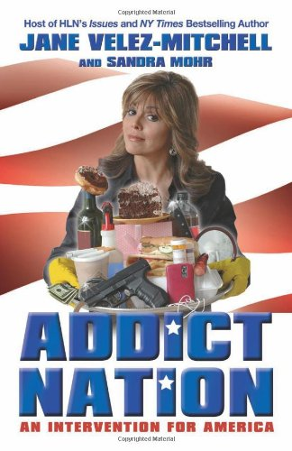 Addict Nation: An Intervention for America 9780757315459
