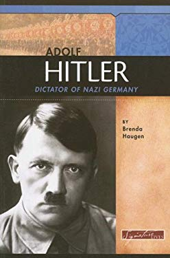 Adolf Hitler: Dictator of Nazi Germany 9780756517977