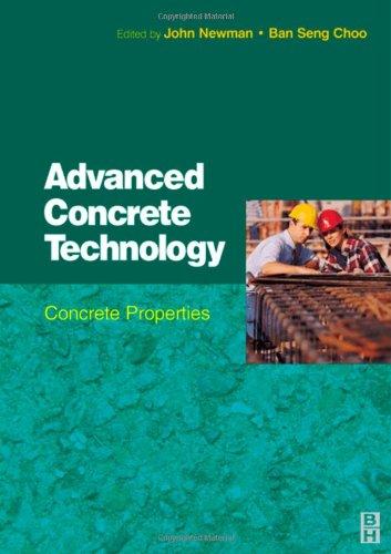 Advanced Concrete Technology 2: Concrete Properties 9780750651042