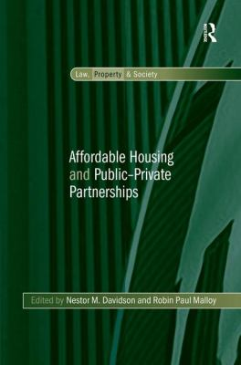 Affordable Housing and Public-Private Partnerships 9780754677208