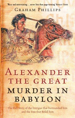 Alexander the Great: Murder in Babylon 9780753510087