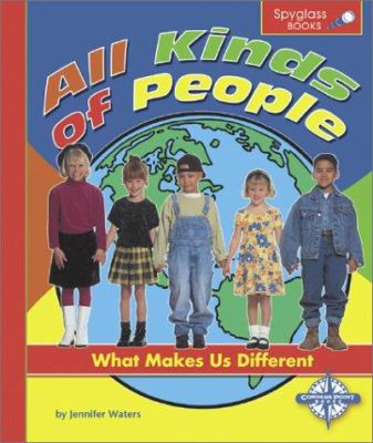 All Kinds of People: What Makes Us Different 9780756503772
