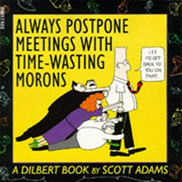 Always Postpone Meetings - Dilbert 9780752208541