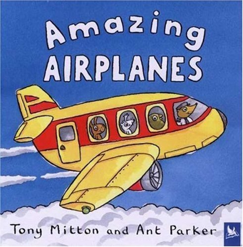Amazing Airplanes 9780753459157