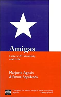Amigas: Letters of Friendship and Exile 9780753198209