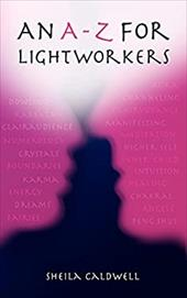An A-Z for Lightworkers