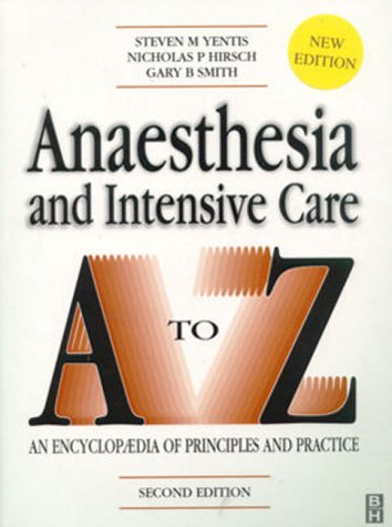 Anaesthesia and Intensive Care A-Z 9780750632492