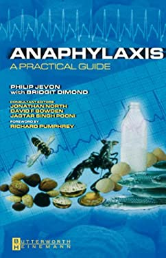 Anaphylaxis: A Practical Guide 9780750687881
