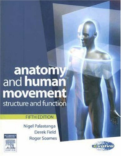 Anatomy and Human Movement: Structure and Function 9780750688147