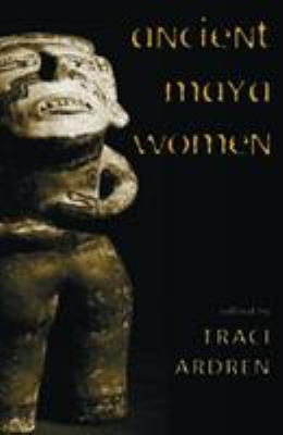 Ancient Maya Women 9780759100091