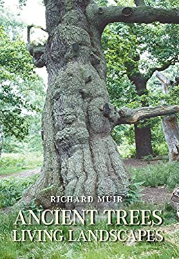 Ancient Trees, Living Landscapes 9780752439266