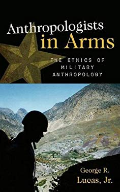 Anthropologists in Arms 9780759112124