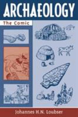 Archaeology: The Comic 9780759103818