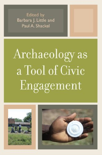 Archaeology as a Tool of Civic Engagement 9780759110601