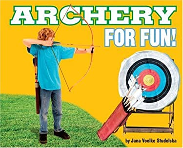 Archery for Fun! 9780756533908