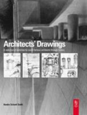 Architects' Drawings: A Selection of Sketches by World Famous Architects Through History 9780750657198