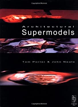 Architectural Supermodels: Physical Design Simulation 9780750649285
