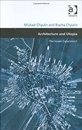 Architecture and Utopia: The Israeli Experiment 2820280