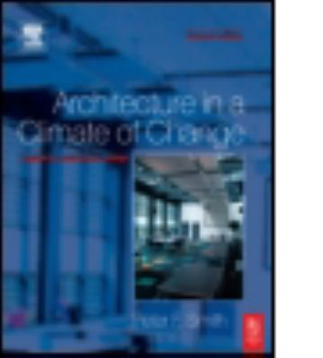Architecture in a Climate of Change 9780750665445