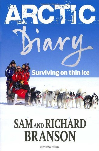 Arctic Diary: Surviving on Thin Ice 9780753513569