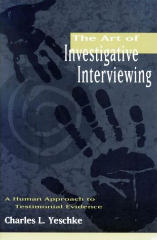 Art of Investigative Interviewing 9780750698085